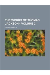 The Works of Thomas Jackson (Volume 2)
