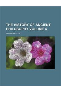 The History of Ancient Philosophy Volume 4