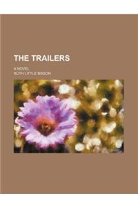 The Trailers; A Novel
