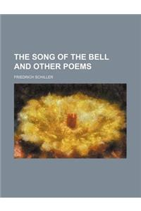 The Song of the Bell and Other Poems