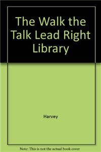 The Walk the Talk Lead Right Library