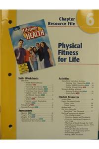 Ch 6 Phys Fitness/Life Lftm Health 2004