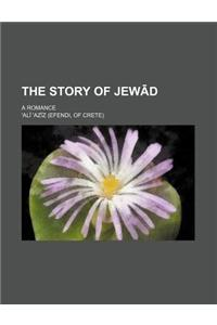 The Story of Jew D; A Romance