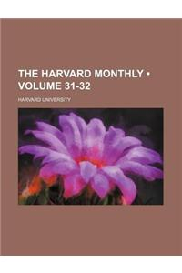 The Harvard Monthly (Volume 31-32)