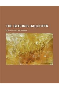 The Begum's Daughter