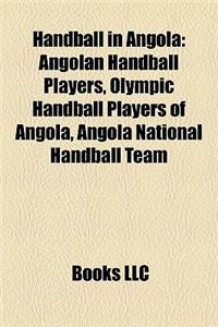 Handball in Angola: Angolan Handball Players, Olympic Handball Players of Angola, Angola National Handball Team