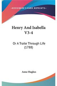 Henry and Isabella V3-4: Or a Traite Through Life (1788)