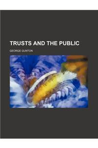 Trusts and the Public