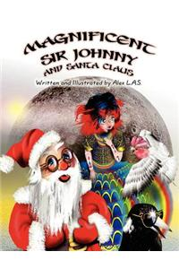 Magnificent Sir Johnny and Santa Claus