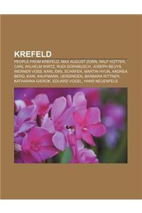 Krefeld: People from Krefeld, Max August Zorn, Ralf Hutter, Carl Wilhelm Wirtz, Rudi Dornbusch, Joseph Beuys, Werner Voss, Karl