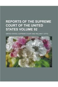 Reports of the Supreme Court of the United States Volume 92