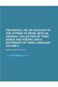 The Zincali Volume 2