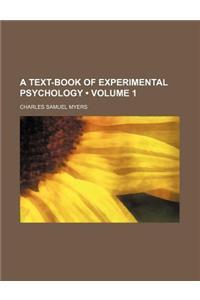 A Text-Book of Experimental Psychology (Volume 1)