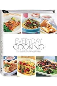 Everyday Cooking: From Novice to Chef Step-by-step Recipes