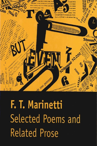Selected Poems and Related Prose