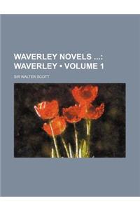 Waverley Novels (Volume 1); Waverley