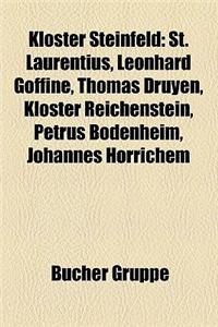 Kloster Steinfeld: St. Laurentius, Leonhard Goffine, Thomas Druyen, Kloster Reichenstein, Petrus Bodenheim, Johannes Horrichem