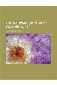The Harvard Monthly (Volume 13-14)