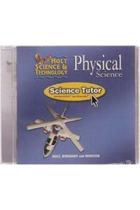 Holt Science & Technology: Tutor CD Physical Science