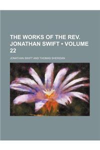 The Works of the REV. Jonathan Swift (Volume 22)