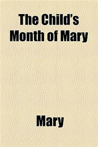 The Child's Month of Mary