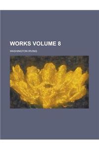 Works (Volume 8)