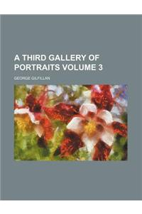 A Third Gallery of Portraits Volume 3