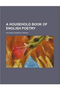 A Household Book of English Poetry