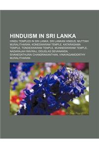 Hinduism in Sri Lanka: Hindu Temples in Sri Lanka, Sri Lankan Hindus, Muttiah Muralitharan, Koneswaram Temple, Kataragama Temple