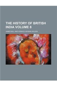 The History of British India Volume 8