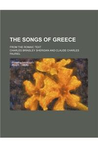 The Songs of Greece; From the Romaic Text