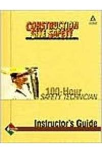Safety Technician 100-Hour Instructor's Guide, Perfect Bound