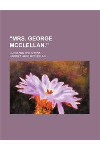 Mrs. George McClellan.; Cupid and the Sphinx