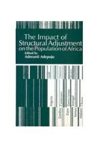 Impact of Structural Adjustment on the Population of Africa: The Implications for Education, Health and Employment