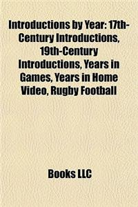 Introductions by Year: 17th-Century Introductions, 19th-Century Introductions, Years in Games, Years in Home Video, Rugby Football