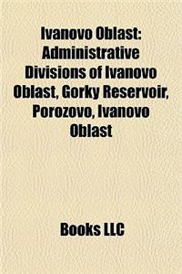 Ivanovo Oblast: Administrative Divisions of Ivanovo Oblast, Gorky Reservoir, Porozovo, Ivanovo Oblast