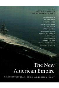 The New American Empire: A 21st-Century Teach-In on U.S. Foreign Policy