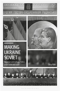 Making Ukraine Soviet