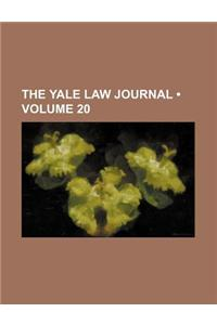 The Yale Law Journal (Volume 20)