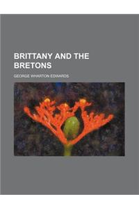 Brittany and the Bretons