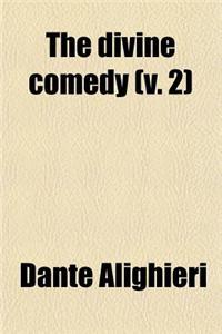 The Divine Comedy (V. 2)