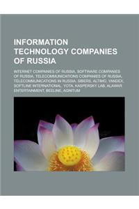 Information Technology Companies of Russia: Internet Companies of Russia, Software Companies of Russia, Telecommunications Companies of Russia, Teleco