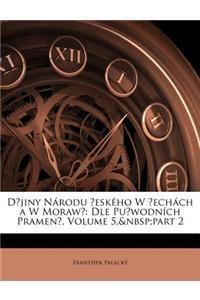 Djiny Nrodu Eskho W Echch A W Moraw: Dle Puwodnch Pramen, Volume 5, Part 2