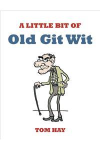 A Little Bit of Old Git Wit