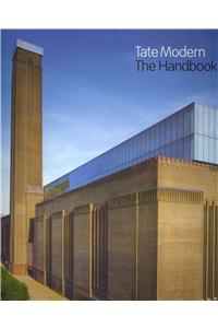Tate Modern the Handbook: Revised Edition