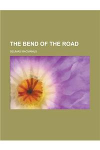 The Bend of the Road