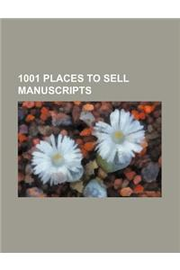 1001 Places to Sell Manuscripts