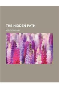 The Hidden Path