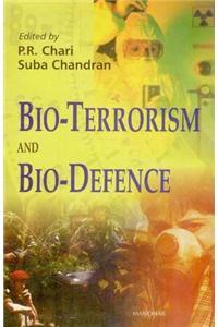 Bio-terrorism and Bio-defence