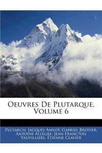 Oeuvres de Plutarque, Volume 6